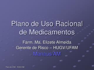 Plano de Uso Racional de Medicamentos