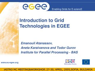 Introduction to Grid  Technologies in EGEE