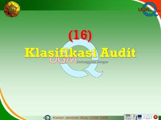 (16)  Klasifikasi Audit