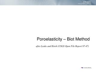 Poroelasticity – Biot Method