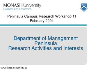 Peninsula Campus Research Workshop 11 February 2004