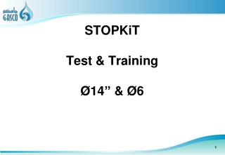 "STOPKiT Test & Training Ø 14"" &  Ø 6"
