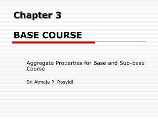 Chapter 3 BASE COURSE
