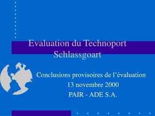 Evaluation du Technoport Schlassgoart