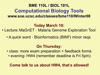 BME 110L / BIOL 181L Computational Biology Tools soe.ucsc/classes/bme110/Winter08