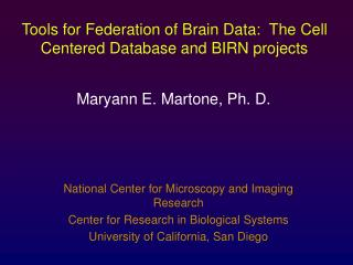 National Center for Microscopy and Imaging Research Center for Research in Biological Systems