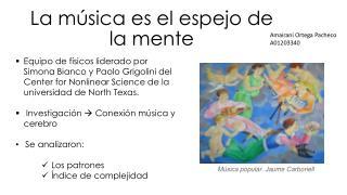 La música es el espejo de la mente
