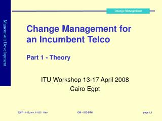Change Management for an Incumbent Telco