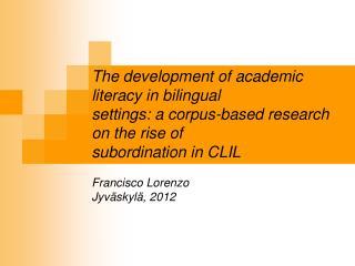 State of the art on bilingual CALP development
