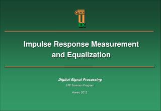 Impulse Response  Measurement  and  Equalization