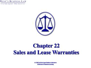 Chapter 22   Sales and Lease Warranties