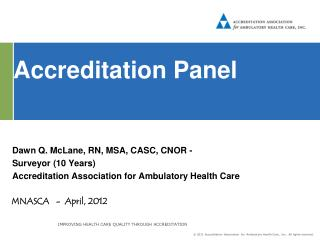 Accreditation Panel