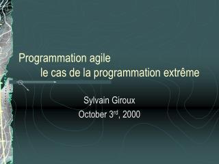 Programmation agile le cas de la programmation extrême