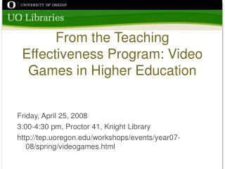 From the Teaching Effectiveness Program: Video Games in Higher Education