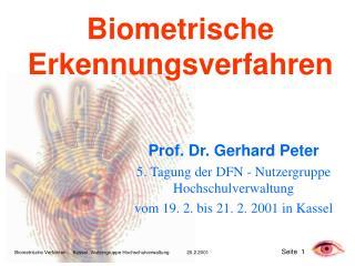 Biometrische Erkennungsverfahren