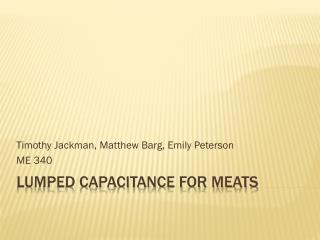 Lumped Capacitance for meats