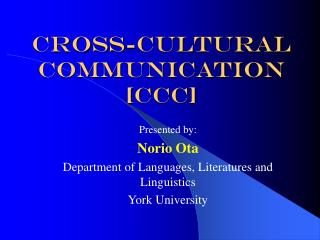 Cross-Cultural Communication [CCC]