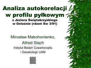 Analiza autokorelacji w profilu pyłkowym z Jeziora Świętokrzyskiego w Gnieźnie (rdzeń Sw 3/91)