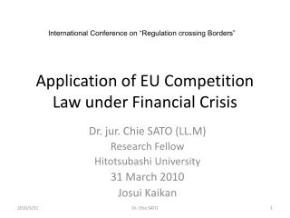 Application of EU Competition Law under Financial Crisis