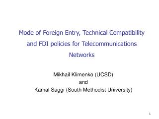 Mode of Foreign Entry, Technical Compatibility and FDI policies for Telecommunications Networks