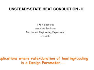 UNSTEADY-STATE HEAT CONDUCTION - II