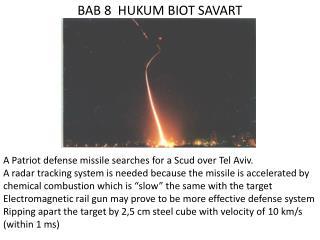 BAB 8  HUKUM BIOT SAVART