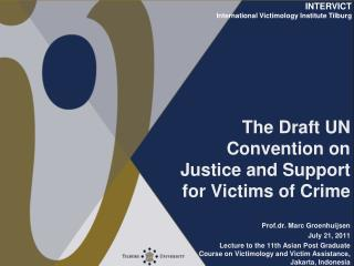 The Draft UN Convention on Justice and Support for Victims of Crime