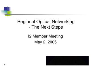 Regional Optical Networking  - The Next Steps