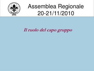 Assemblea Regionale 20-21/11/2010