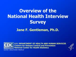 Overview of the National Health Interview Survey