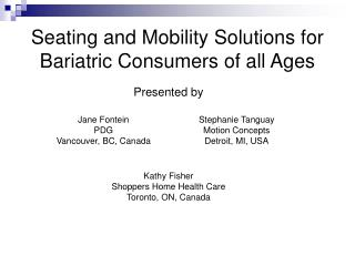 Seating and Mobility Solutions for Bariatric Consumers of all Ages