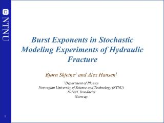 Burst Exponents in Stochastic Modeling Experiments of Hydraulic Fracture