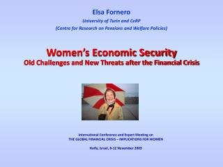 Elsa Fornero University of Turin and CeRP  (Centre for Research on Pensions and Welfare Policies)
