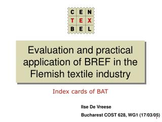 Evaluation and practical application of BREF in the Flemish textile industry