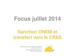 Focus juillet 2014