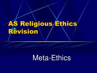 AS Religious Ethics  Revision
