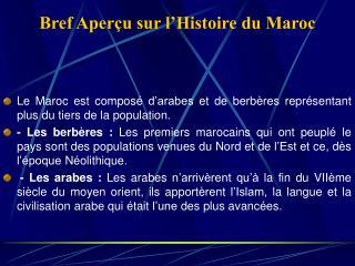 Bref Aperçu sur l'Histoire du Maroc