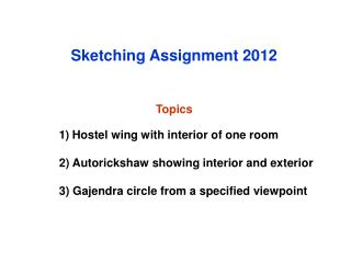 Sketching Assignment 2012 Topics