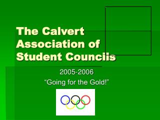 The Calvert Association of Student Councils