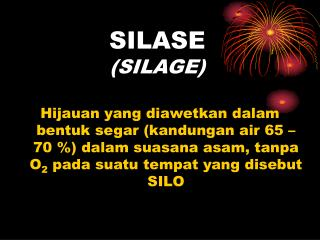 SILASE (SILAGE)