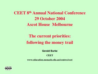 CEET 8 th  Annual National Conference 29 October 2004 Ascot House  Melbourne