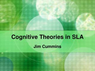 Cognitive Theories in SLA