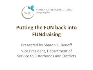 Putting the FUN back into FUNdraising