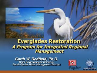 Everglades Restoration A Program for Integrated Regional Management