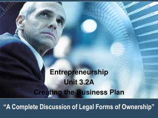 A Complete Discussion of Legal Forms of Ownership
