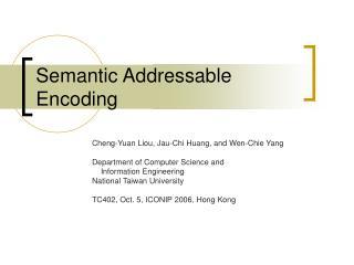 Semantic Addressable Encoding