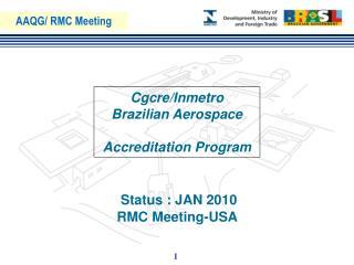 Cgcre/Inmetro Brazilian Aerospace  Accreditation Program