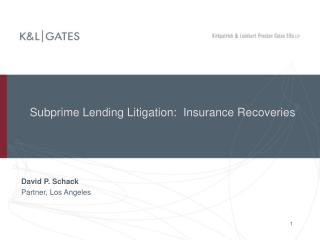 Subprime Lending Litigation:  Insurance Recoveries