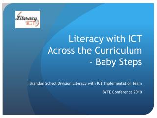 Literacy with ICT  Across the Curriculum  - Baby Steps