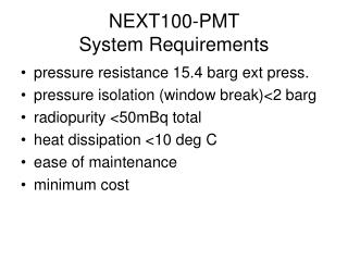 NEXT100-PMT  System Requirements